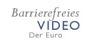 "Barrierefreies Video ""Der Euro"""